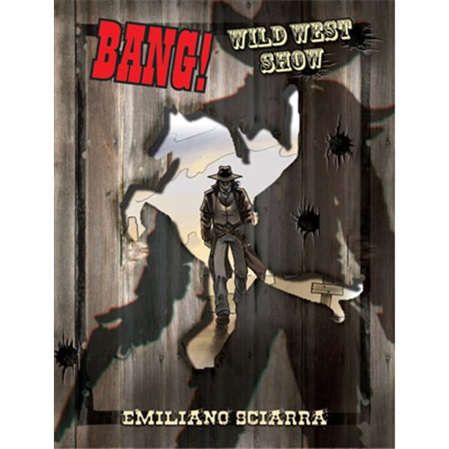 BANG!: WILD WEST SHOW