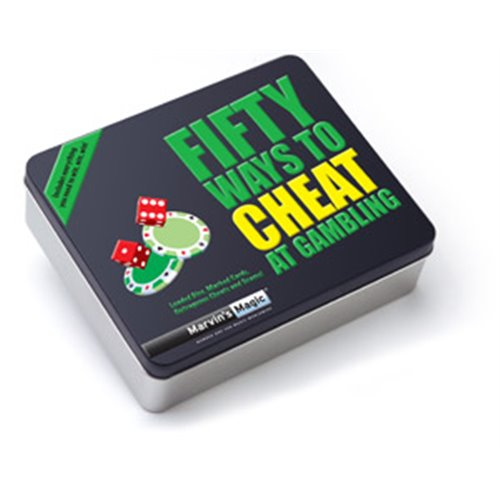FIFTY WAYS TO CHEAT AT GAMBLING